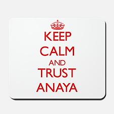 Keep Calm and TRUST Anaya Mousepad