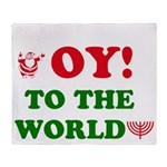 Oy To the World Throw Blanket