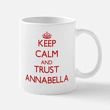 Keep Calm and TRUST Annabella Mugs