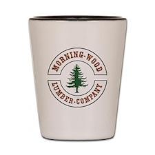 Morning Wood Lumber Company  Shot Glass