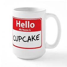 Hello My Name is Cupcake Mug