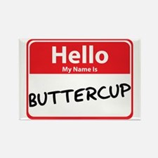 Hello My Name is Buttercup Rectangle Magnet