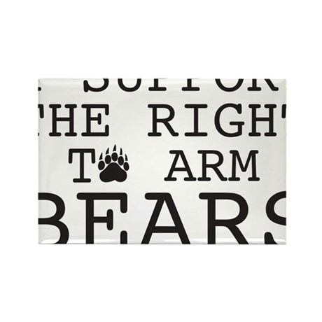 I support the right to arm bears Rectangle Magnet