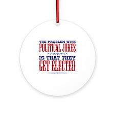 politicaljokes copy Round Ornament