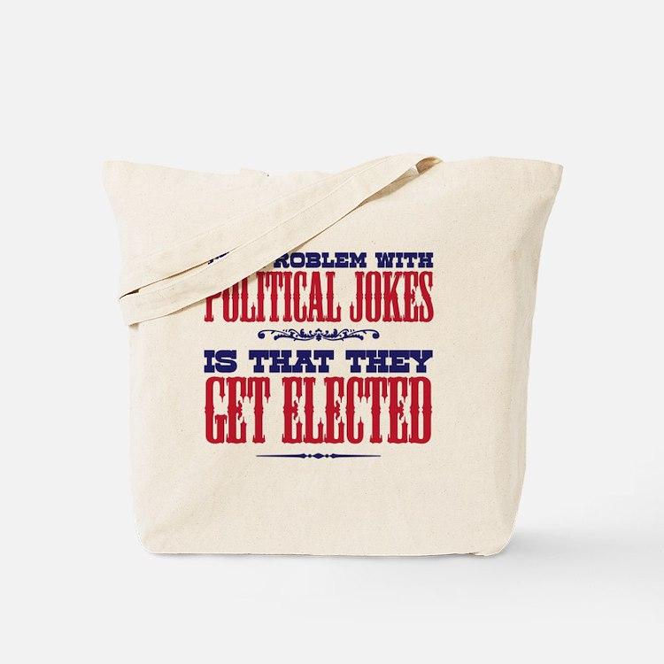 politicaljokes copy Tote Bag