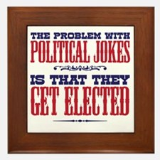 politicaljokes copy Framed Tile