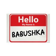 Hello My Name is Babushska Rectangle Magnet