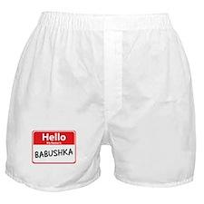Hello My Name is Babushska Boxer Shorts