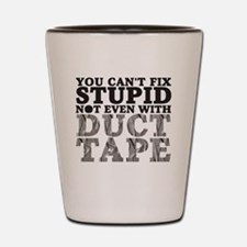stupidduct copy Shot Glass