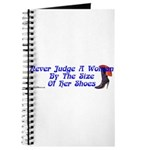 Never Judge A Woman by Her Small Shoes Journal