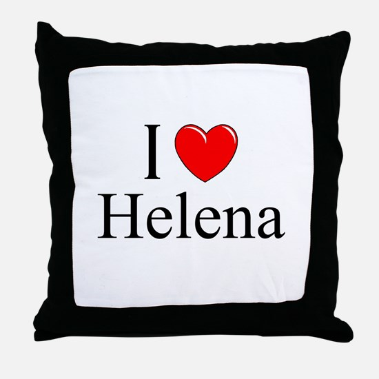 """I Love Helena"" Throw Pillow"