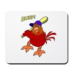 Angry Chicken Mousepad