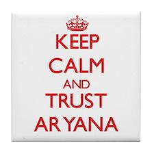 Keep Calm and TRUST Aryana Tile Coaster