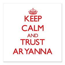 "Keep Calm and TRUST Aryanna Square Car Magnet 3"" x"