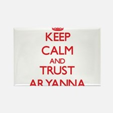 Keep Calm and TRUST Aryanna Magnets