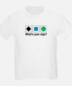 What's Your Sign? Kids T-Shirt