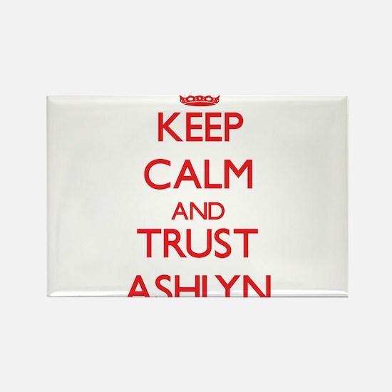 Keep Calm and TRUST Ashlyn Magnets