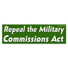 Repeal the Military Commissions Act Bumper Sticker