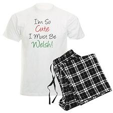 So Cute Must Be Welsh pajamas