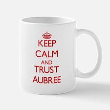 Keep Calm and TRUST Aubree Mugs