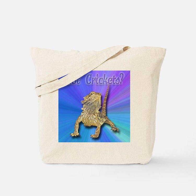 Bearded Dragon Got Crickets Tote Bag