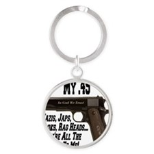 my45_slang_expressions_colt_45_1911 Round Keychain