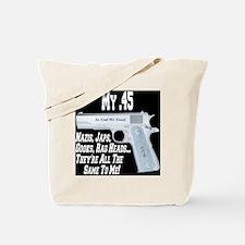 my45_slang_expressions_colt_45_1911A1_rev Tote Bag