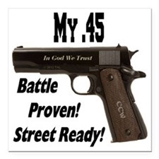 """my45_battleproven_street Square Car Magnet 3"""" x 3"""""""