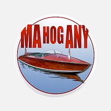 """Mahogany-C10trans 3.5"""" Button"""