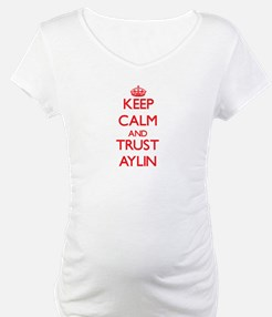 Keep Calm and TRUST Aylin Shirt