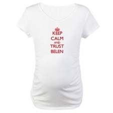 Keep Calm and TRUST Belen Shirt