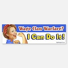 Hillary the Riveter - Class Warfare? Bumper Bumper Sticker