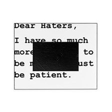 Dear Haters Black Picture Frame