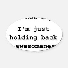 Shy Awesome Black Oval Car Magnet