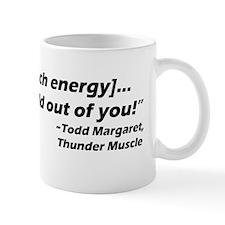 tHUNDER MUSCLE QUOTE Mug