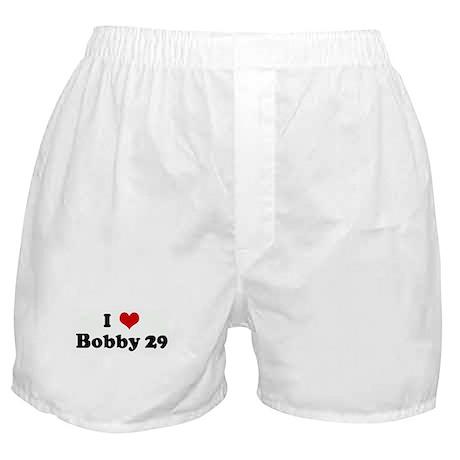 I Love Bobby 29 Boxer Shorts