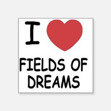 "FIELDS_OF_DREAMS Square Sticker 3"" x 3"""