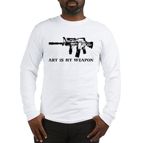 ART IS MY WEAPON Long Sleeve T-Shirt