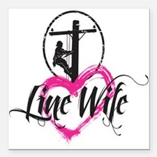 "high voltage line wife f Square Car Magnet 3"" x 3"""
