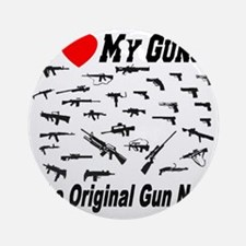 gun_collector_ilovemyguns_originalg Round Ornament