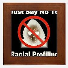justsaynoto_racial_profiling_reverse Framed Tile