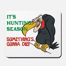 Somethings Gonna Die Mousepad