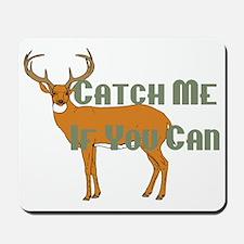 catch me - deer Mousepad