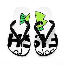 born to fish Flip Flops