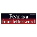 Fear is a four-letter word (sticker)