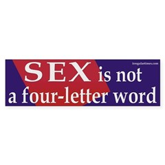 Sex is not a four-letter word (sticker)