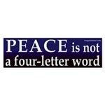 Peace is not a four-letter word (sticker)