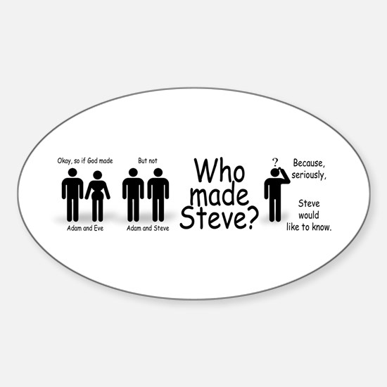 Who Made Steve Sticker (Oval)