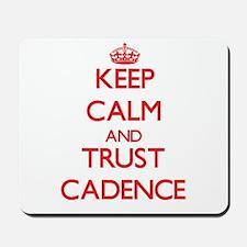 Keep Calm and TRUST Cadence Mousepad