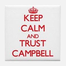 Keep Calm and TRUST Campbell Tile Coaster